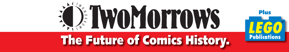 TwoMorrows. The Future of Comics and LEGO™ Publications.