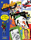 Alter Ego: The Best of the Legendary Comics Fanzine