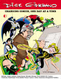 Dick Giordano: Changing Comics One Day At A Time