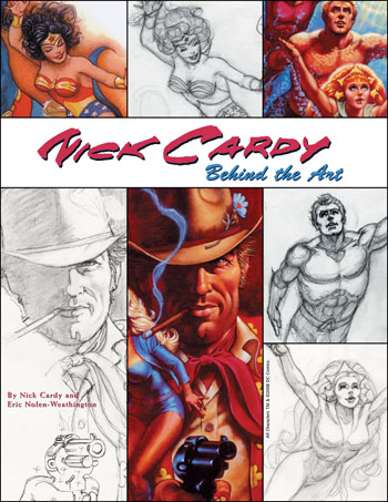 Nick Cardy: Behind The Art - Click Image to Close