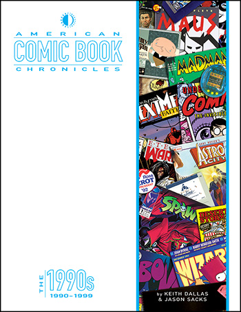 American Comic Book Chronicles: The 1990s - Click Image to Close