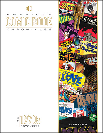 American Comic Book Chronicles: The 1970s - Click Image to Close