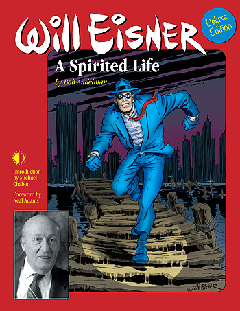 Will Eisner: A Spirited Life (Deluxe Edition) - Click Image to Close