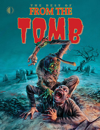 The Best of From The Tomb - Click Image to Close