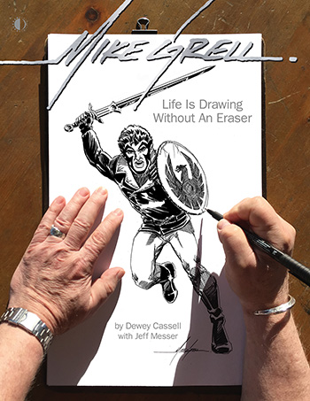 Mike Grell: Life Is Drawing Without An Eraser - Click Image to Close