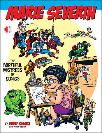Marie Severin: The Mirthful Mistress of Comics - Click Image to Close