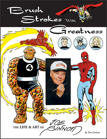 Brush Strokes With Greatness: The Life & Art of Joe Sinnott - Click Image to Close
