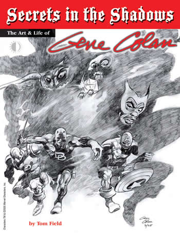 Secrets in the Shadows: The Art & Life of Gene Colan - Click Image to Close