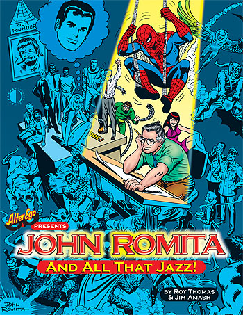 John Romita... And All That Jazz (hardcover) - Click Image to Close