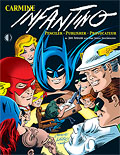 Carmine Infantino: Penciler Publisher Provocateur (softcover)