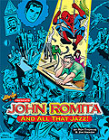 John Romita... And All That Jazz (hardcover)