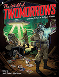 The World Of TwoMorrows ULTRA-LIMITED HARDCOVER
